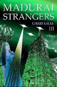 Madurai Strangers III Chris Uray Indien India Science Fiction