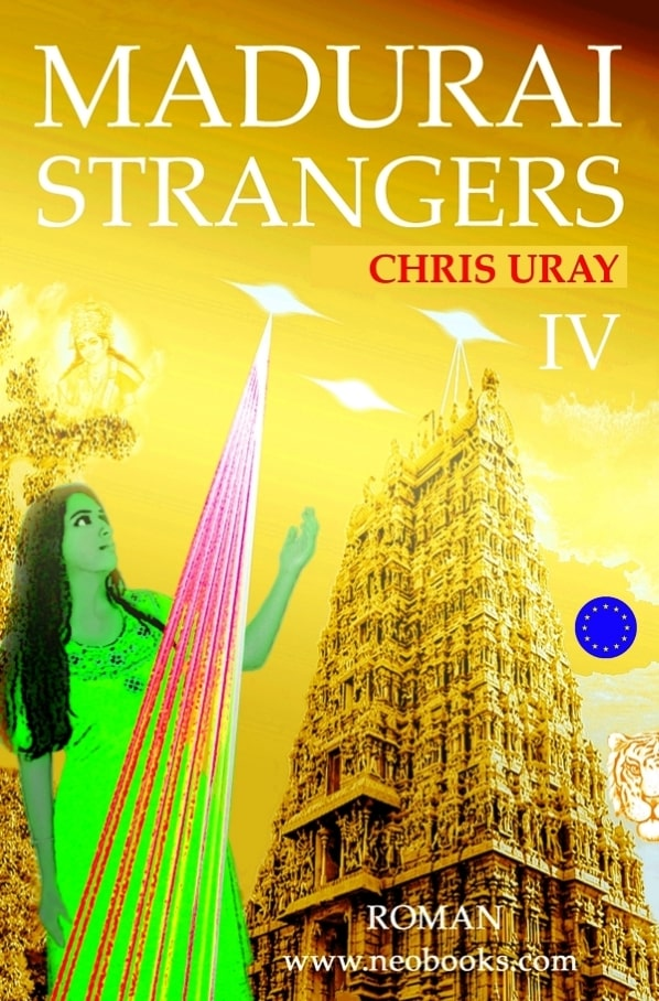 Madurai Strangers IV Chris Uray Indien India Science Fiction