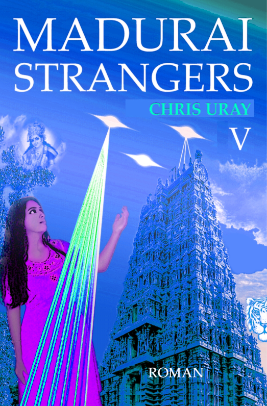 Madurai Strangers V Chris Uray Indien India Science Fiction Leseprobe 2020